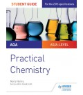 AQA A-level Chemistry Student Guide: Practical Chemistry