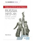 My Revision Notes: Edexcel AS and A Level History: Russia 1917-91