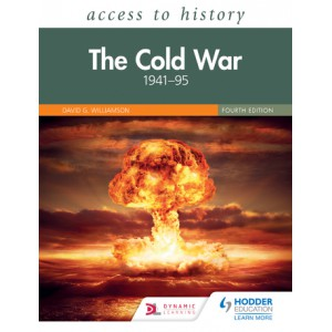 Access to History: The Cold War 1941 95 Fourth Edition (for AQA a