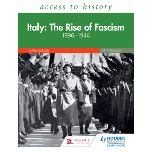 ATH: Italy: The Rise of Fascism 1896-1946 Fifth Edition