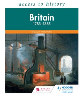 Access to History: Britain 1783-1885
