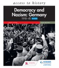 Access to History: Democracy and Nazism: Germany 1918-45 Third E