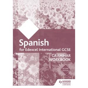 Edexcel International GCSE Spanish Grammar Workbook Second Editio