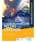 Key Stage 3 English: Myths and Legends Anthology