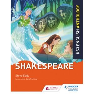 Key Stage 3 English: Shakespeare Anthology