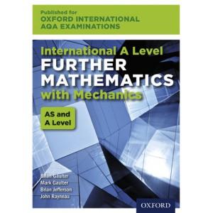 Oxford International AQA Examinations: International A Level Further Mathematics with Mechanics