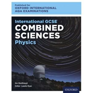 Oxford International AQA Examinations: International GCSE Combined Sciences Physics